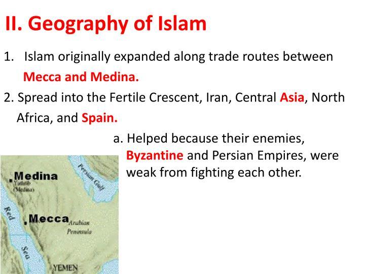 II. Geography of Islam