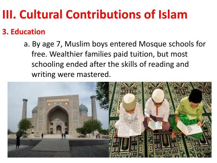III. Cultural Contributions of Islam