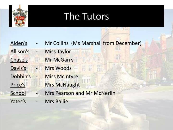 The tutors