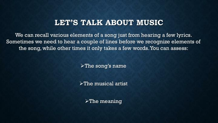 LET'S TALK ABOUT MUSIC