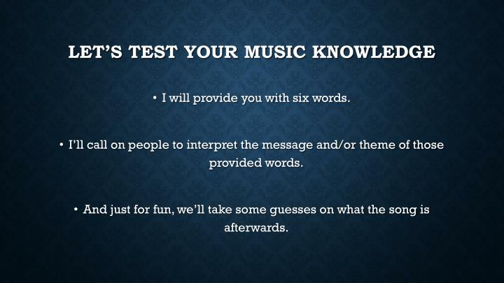Let's test your music knowledge
