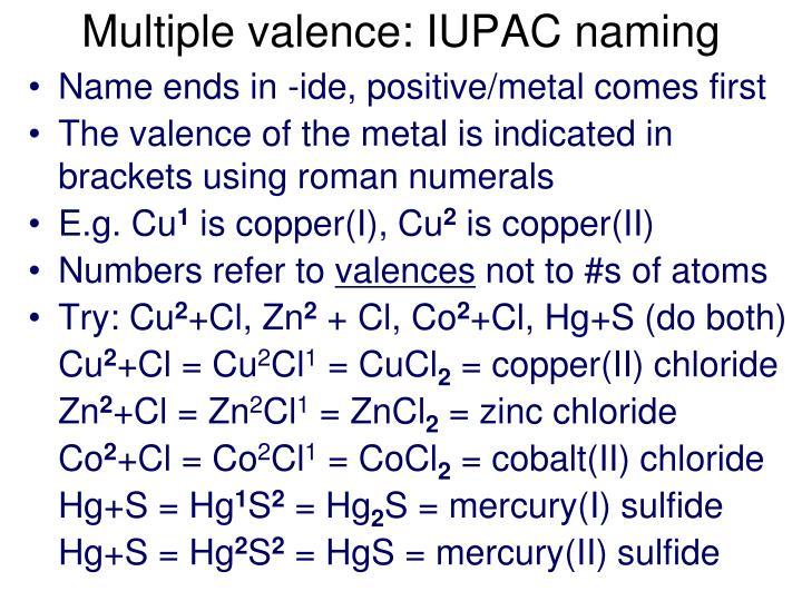 Multiple valence: IUPAC naming