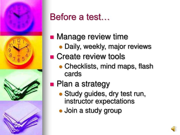 Before a test…