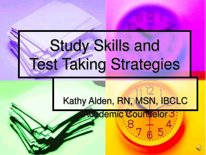 Study skills and test taking strategies