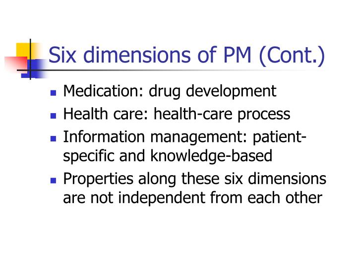 Six dimensions of PM (Cont.)