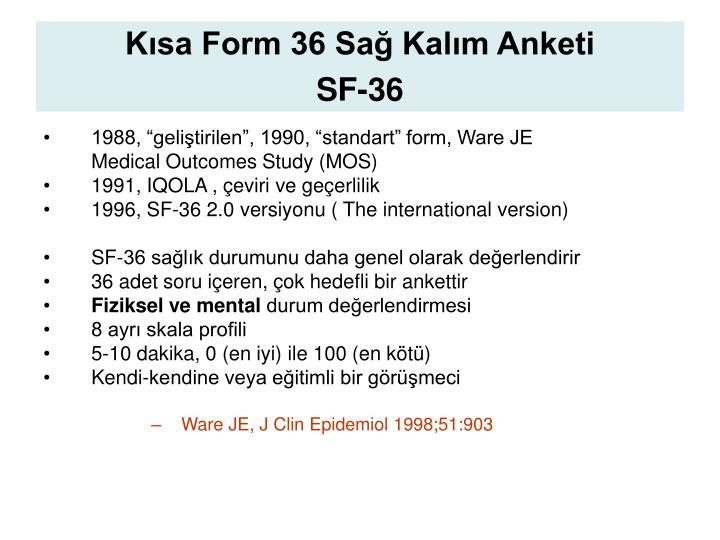 Kısa Form 36 Sağ Kalım Anketi
