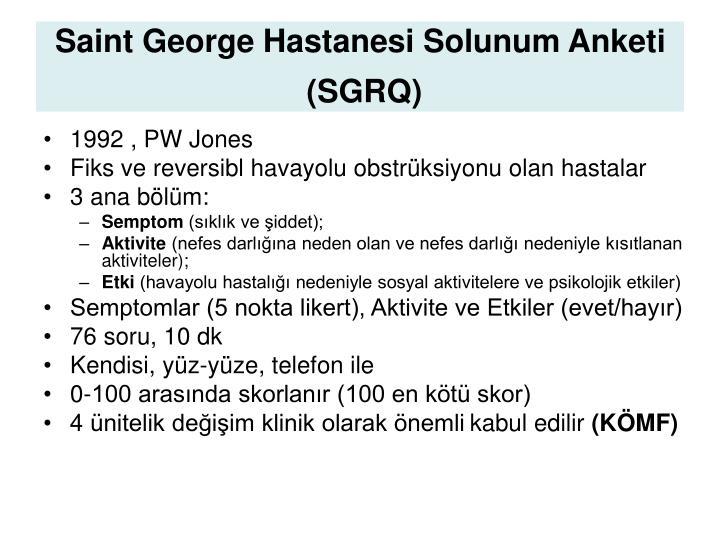 Saint George Hastanesi Solunum Anketi