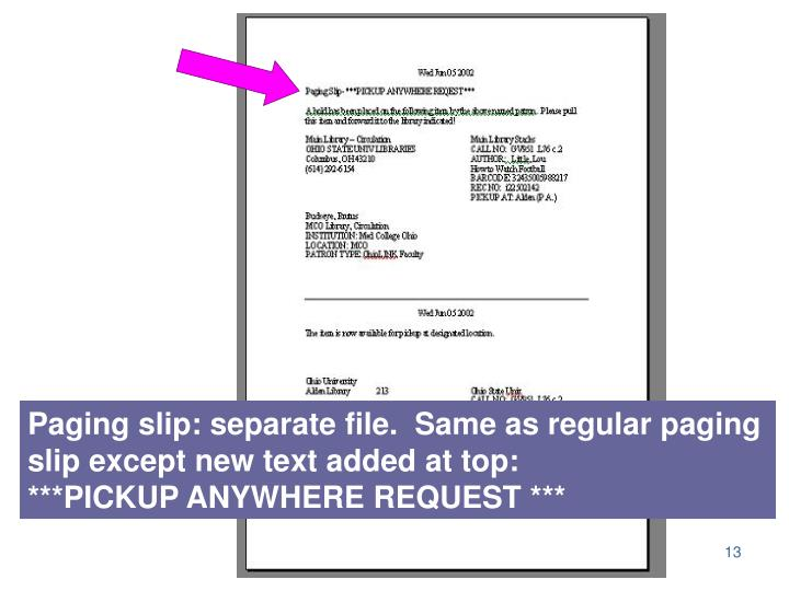 Paging slip: separate file.  Same as regular paging slip except new text added at top: