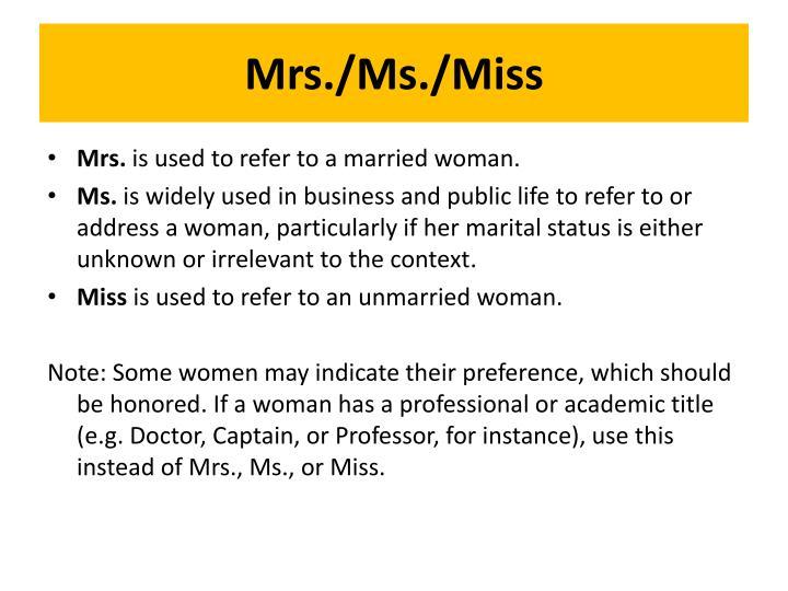 Mrs./Ms./Miss