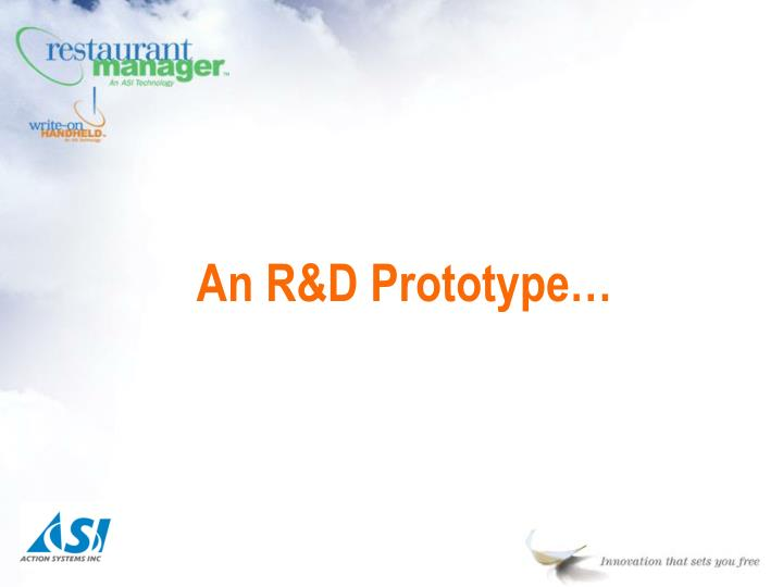 An R&D Prototype…