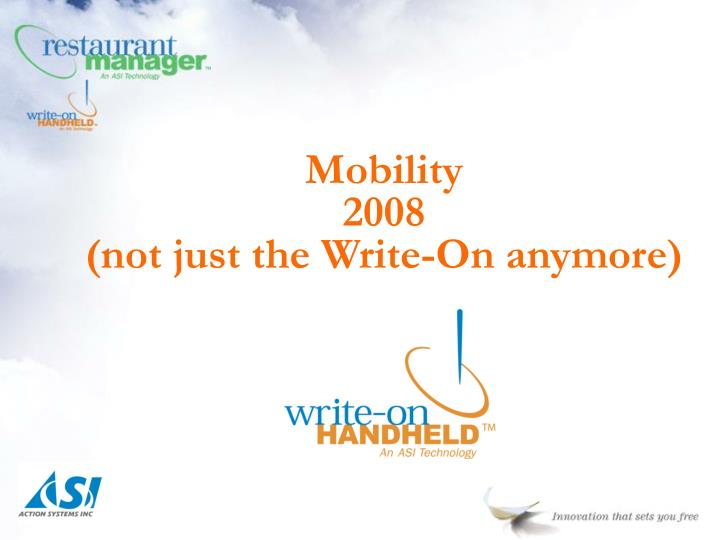 Mobility 2008 not just the write on anymore
