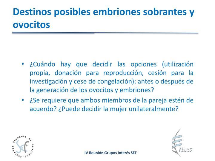 Destinos posibles embriones sobrantes y ovocitos