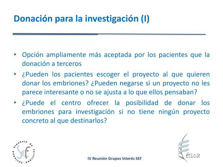 Donación para la investigación (I)