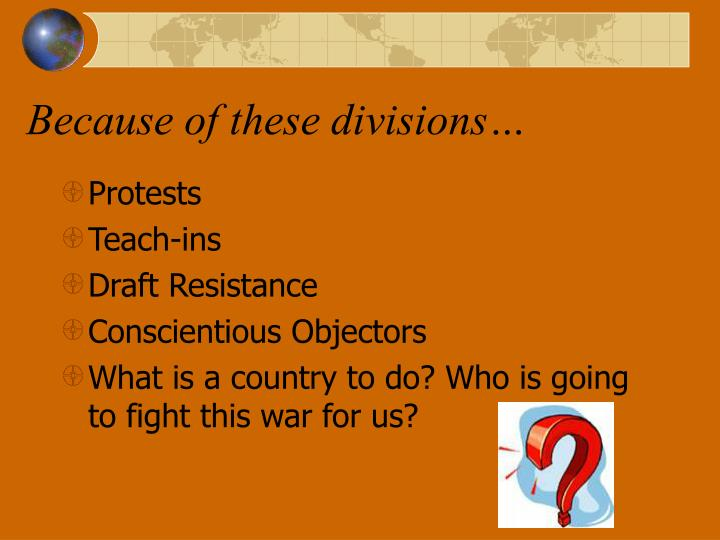 Because of these divisions…