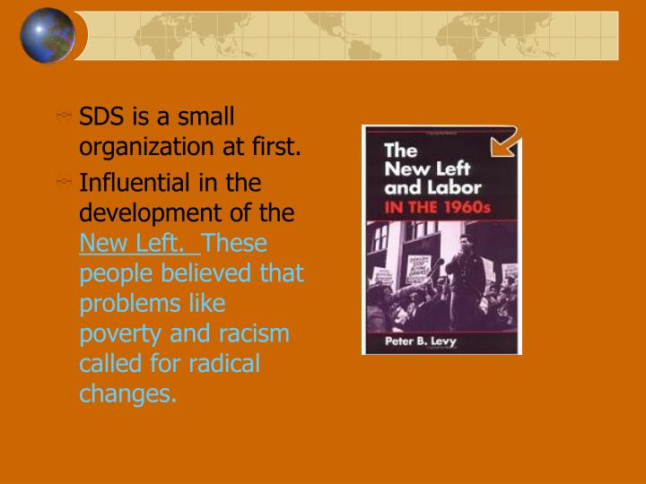 SDS is a small organization at first.