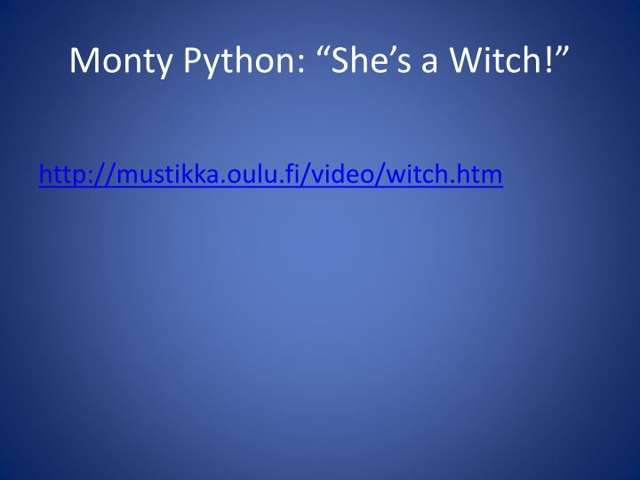 """Monty Python: """"She's a Witch!"""""""