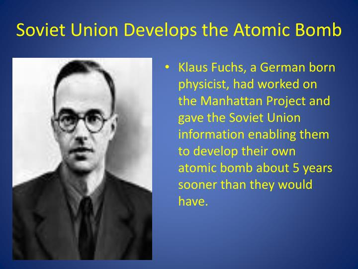 Soviet Union Develops the Atomic Bomb