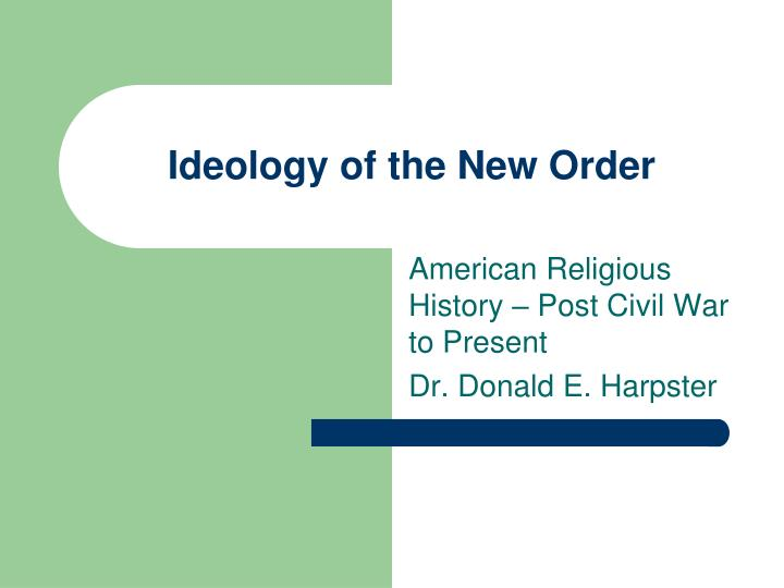 Ideology of the new order