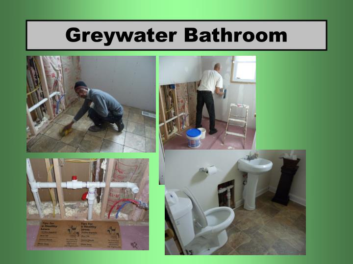 Greywater Bathroom