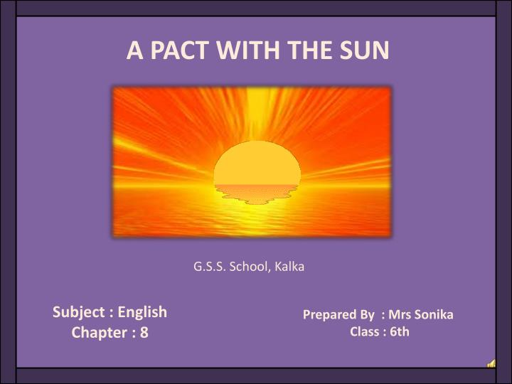 A PACT WITH THE SUN