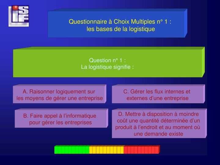 Questionnaire à Choix Multiples n° 1 :