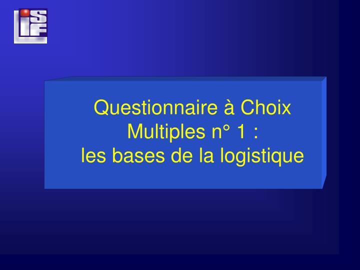 Questionnaire à Choix
