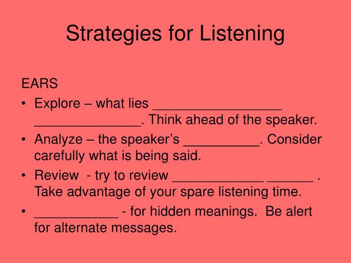 Strategies for Listening