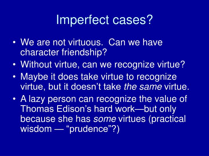 Imperfect cases