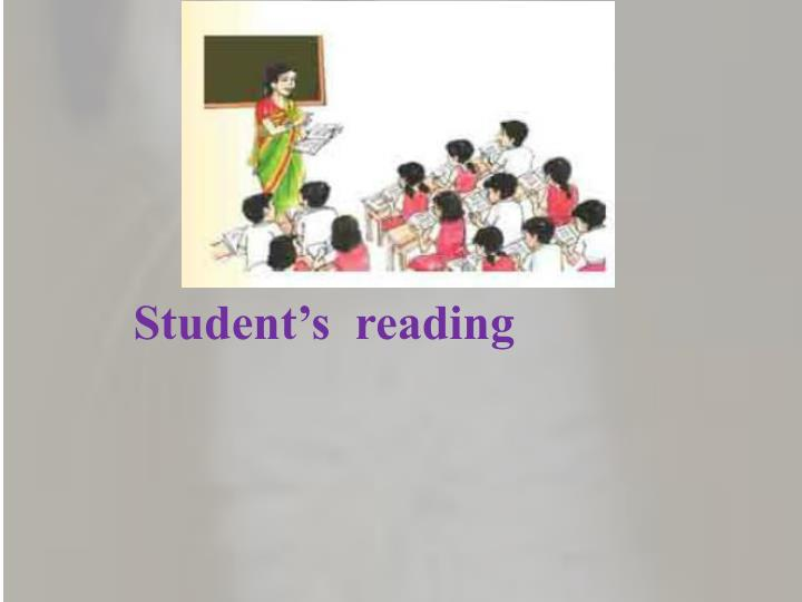 Student's  reading