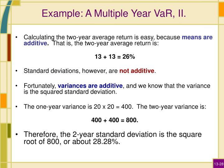 Example: A Multiple Year VaR, II.