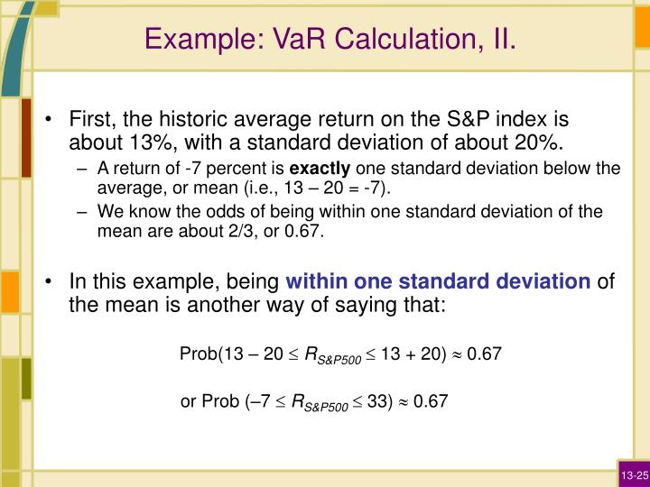 Example: VaR Calculation, II.