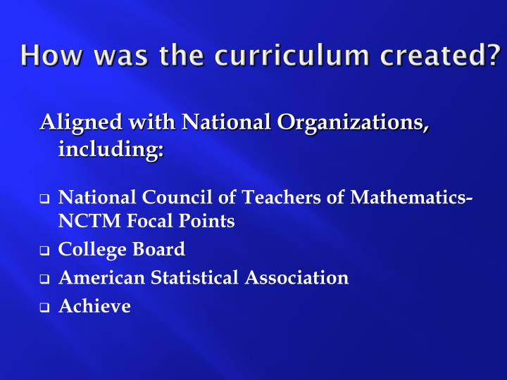 How was the curriculum created?