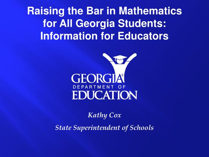 Raising the Bar in Mathematics