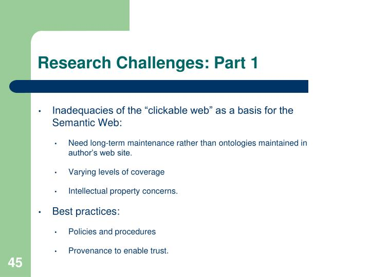 Research Challenges: Part 1