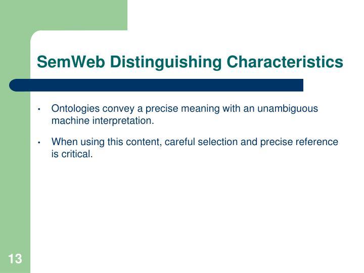 SemWeb Distinguishing Characteristics