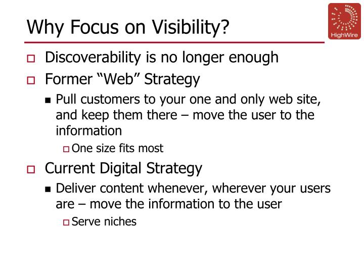 Why Focus on Visibility?