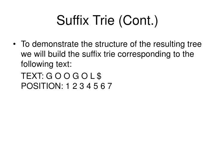 Suffix Trie (Cont.)