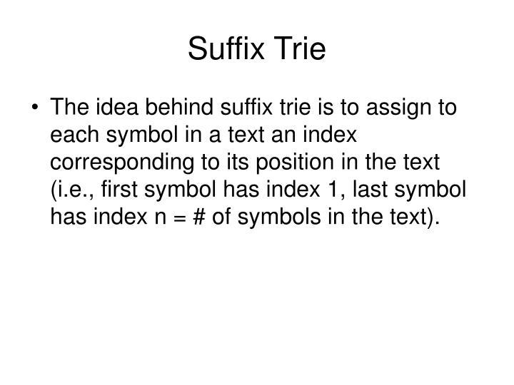 Suffix Trie