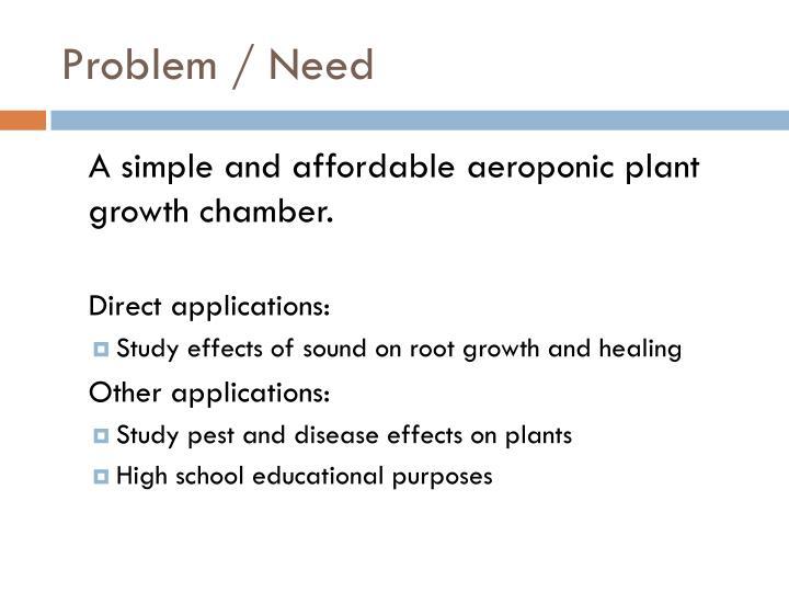 Problem / Need