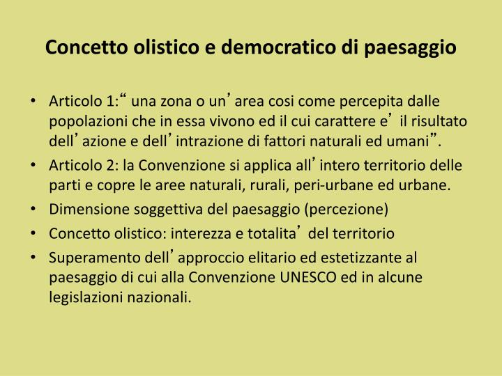 Concetto olistico e democratico di paesaggio