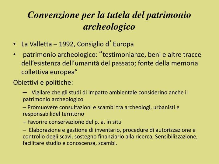 Convenzione per la tutela del patrimonio archeologico