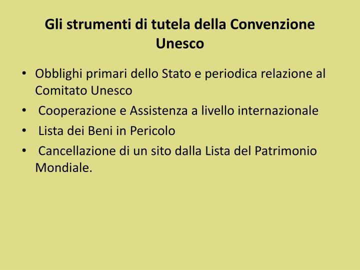 Gli strumenti di tutela della Convenzione Unesco