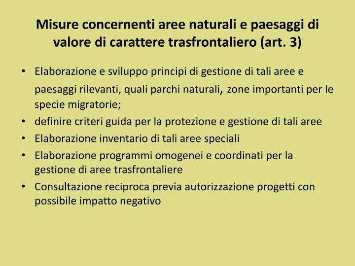 Misure concernenti aree naturali e paesaggi di valore di carattere trasfrontaliero (art. 3)