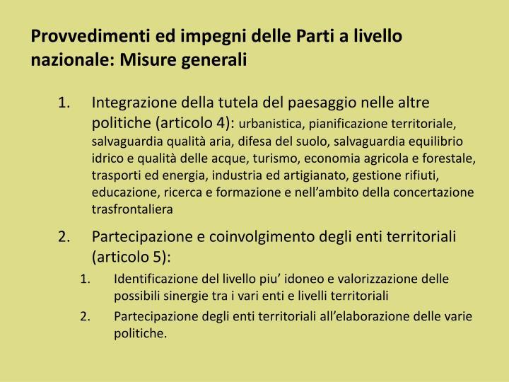 Provvedimenti ed impegni delle Parti a livello nazionale: Misure generali