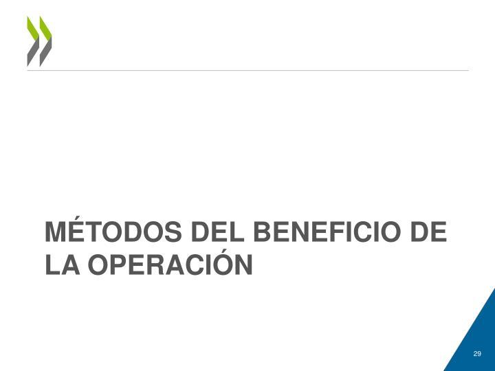 MÉTODOS DEL BENEFICIO DE LA OPERACIÓN