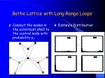 bethe lattice with long range loops