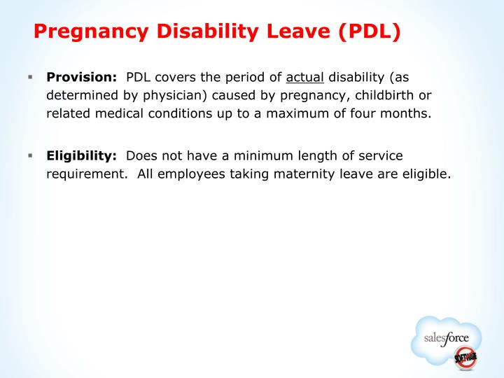 Pregnancy Disability Leave (PDL)