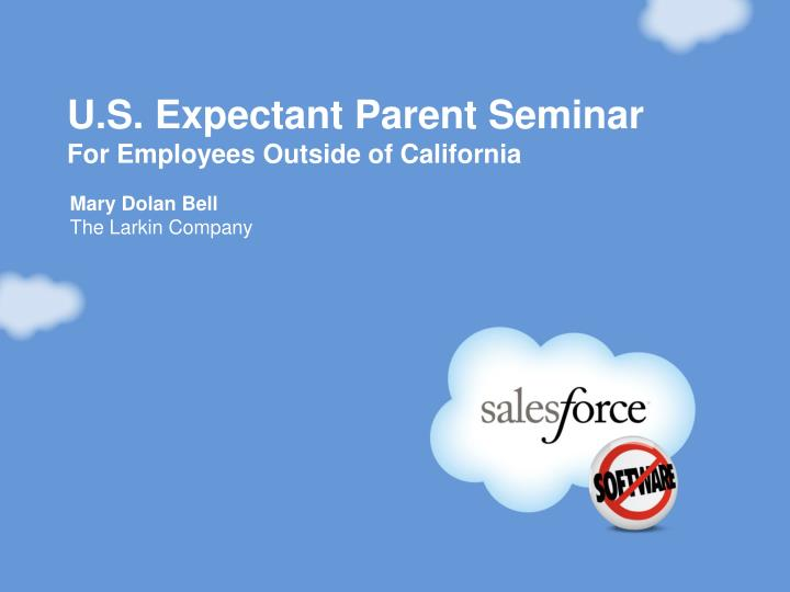 U s expectant parent seminar for employees outside of california
