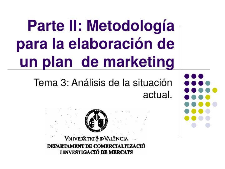 Parte ii metodolog a para la elaboraci n de un plan de marketing