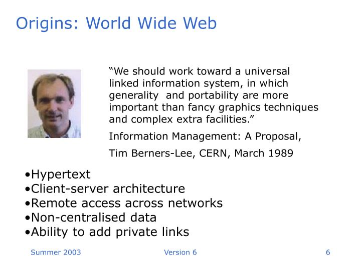 Origins: World Wide Web